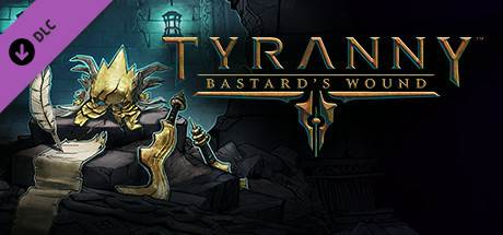 Tyranny: Bastard's Wound PC Game Download