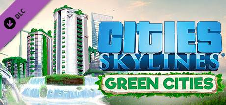 Cities: Skylines - Green Cities PC Game Download