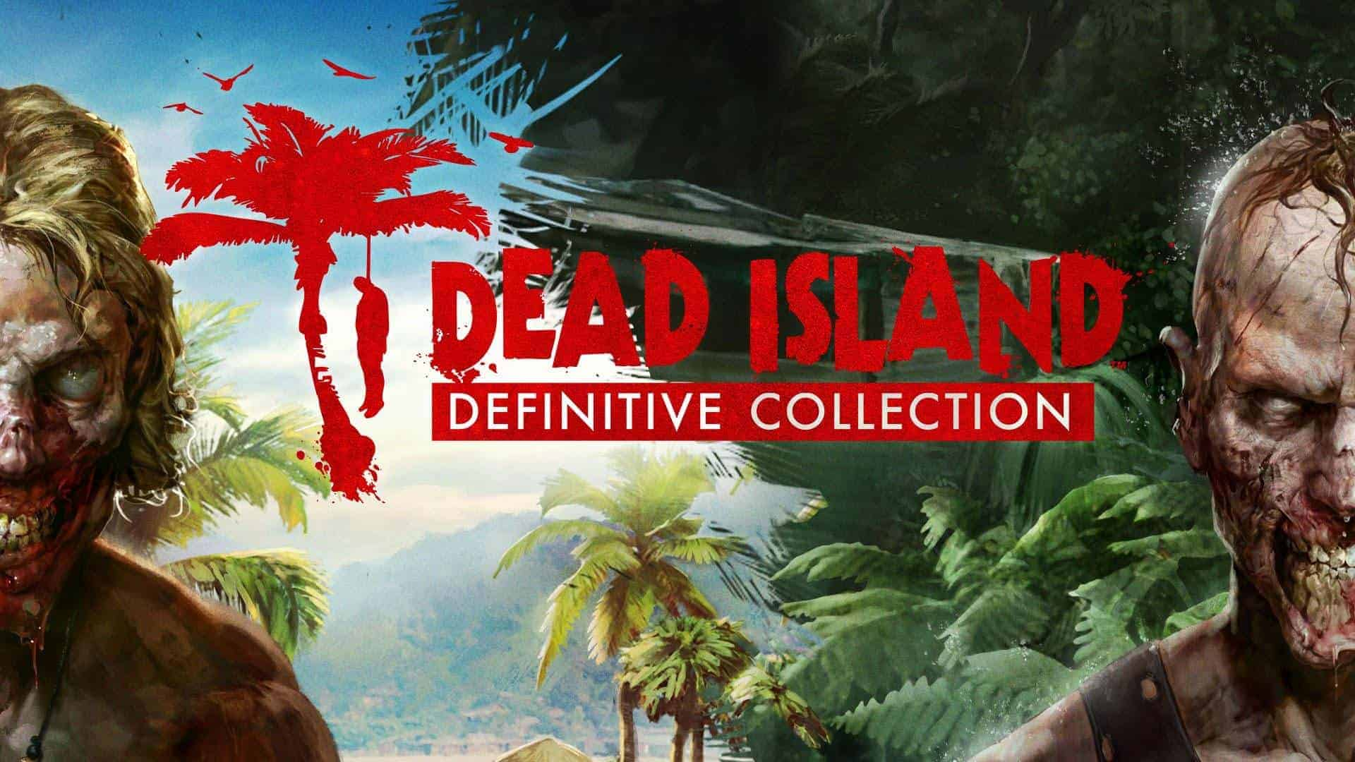 Dead Island Definitive Collection PC Game Download