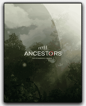 Ancestors The Humankind Odyssey Download