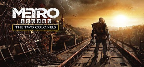 Metro Exodus The Two Colonels