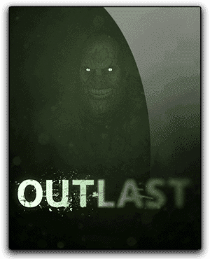 Outlast Get PC Game Download for free