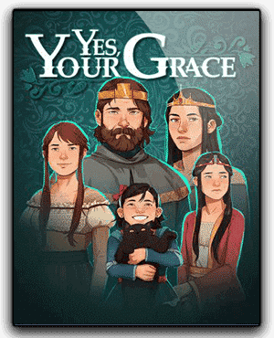 Yes Your Grace